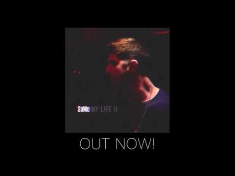 SoMo - On & On (Audio)