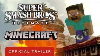Super Smash Bros. Ultimate x Minecraft - Official Steve Reveal Trailer