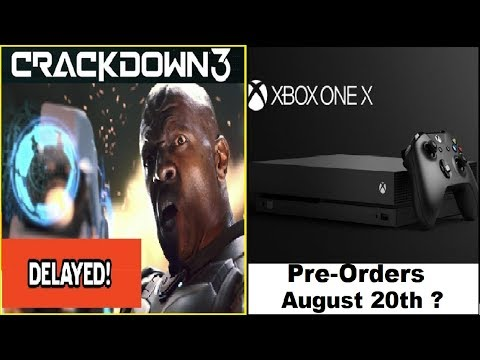 Crackdown 3 Delayed Again! Xbox One X Pre-Orders Coming August 20th?Amazon Video Game Discounts