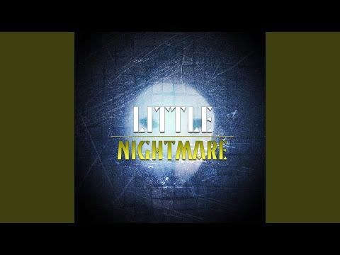 Little Nightmare (feat. Rockit & Vinny Noose)