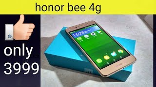 honor bee 4g how to grab in 3999 unboxing and review