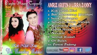 KOK INDAK KINI - full album - AMRIZ ARIFIN - LIRRA ZANNY - DANGDUT MINANG - Lagu Minang