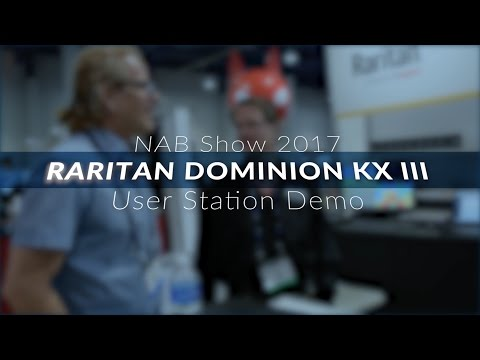 Raritan User Station Demo @ NAB Show 2017
