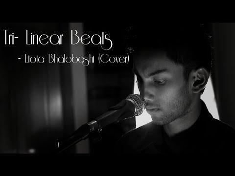 Etota Bhalobashi | Tri- Linear Beats