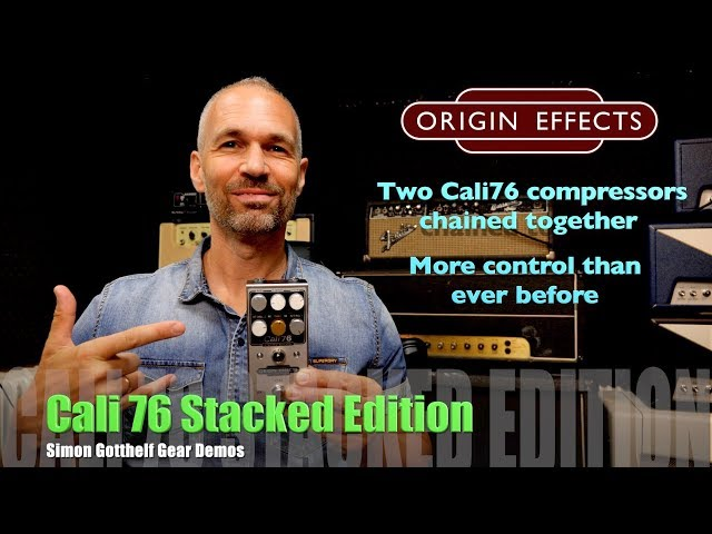 Origin Effects / Cali76 Stacked Edition / Demo by Simon Gotthelf