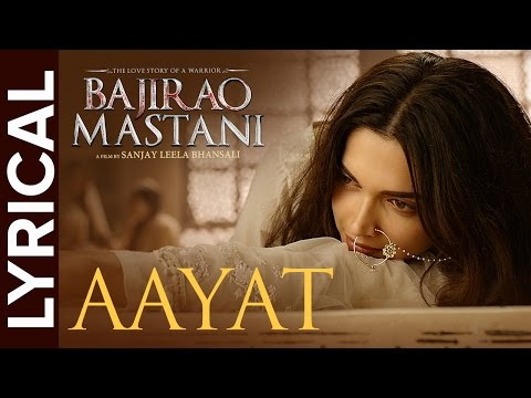 Thumbnail: Lyrical: Aayat | Full Song with Lyrics | Bajirao Mastani