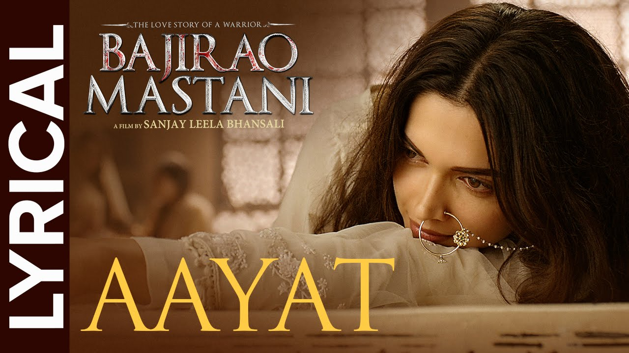Lyrical: Aayat | Full Song with Lyrics | Bajirao Mastani #1