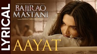 Lyrical: Aayat | Full Song with Lyrics | Bajirao Mastani