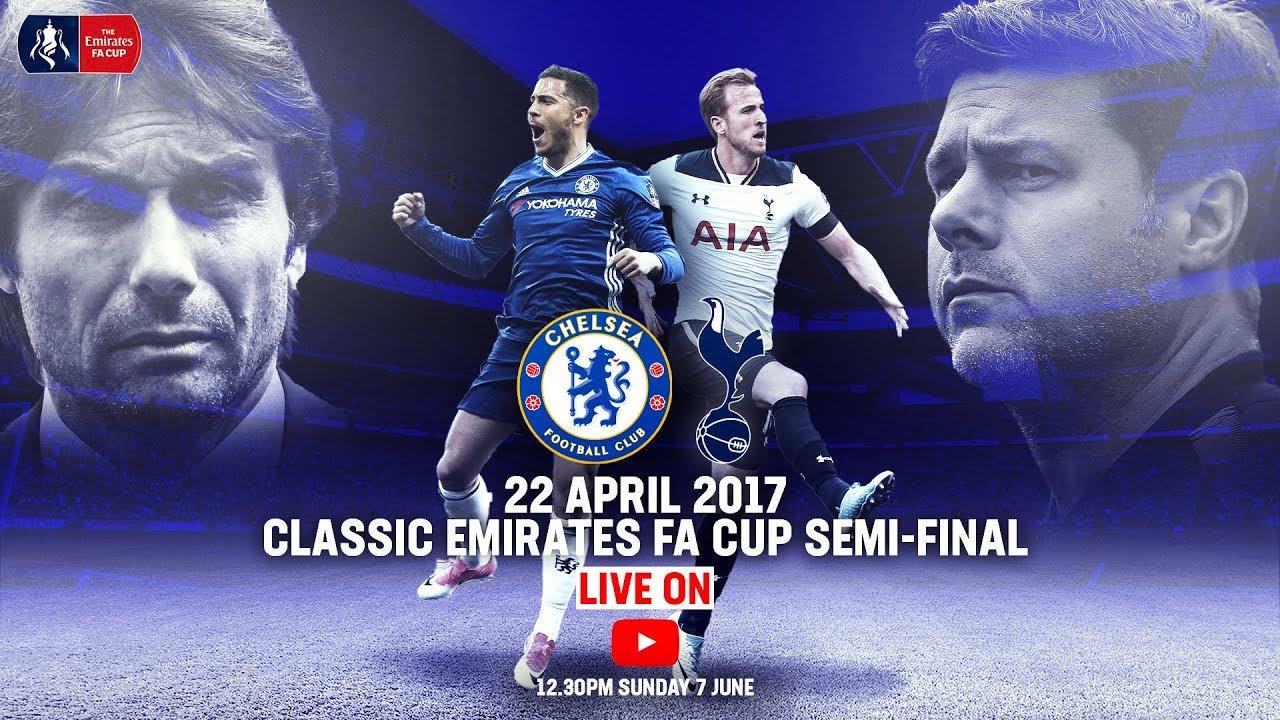 Chelsea 4 2 Tottenham Hotspur Full Match Emirates Fa Cup Classic Emirates Fa Cup 16 17 Youtube