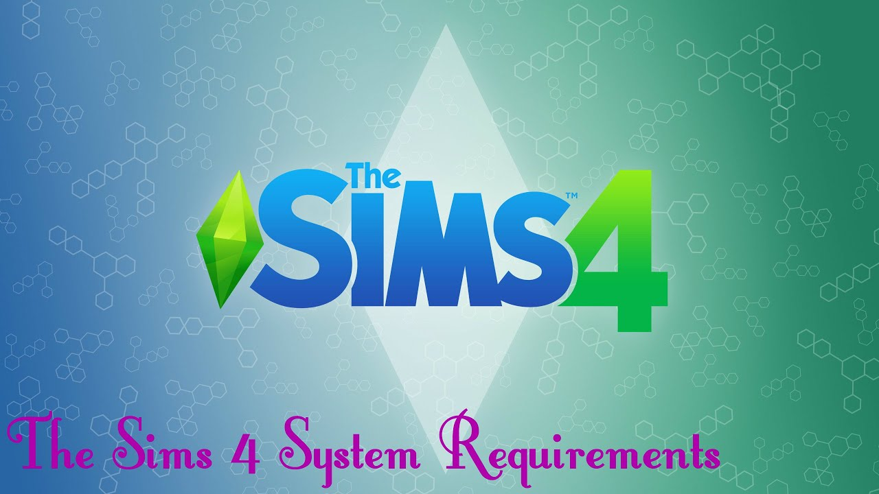 The Sims 4 System Requirements - Full for PC - YouTube