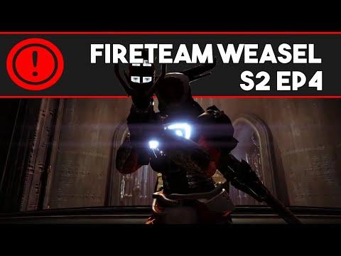 Fireteam Weasel S2 Ep. 4: I Actually Got Time To Explain (Destiny Machinima)