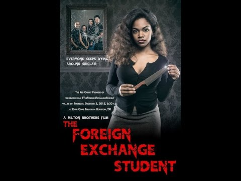 The Foreign Exchange Student - MOVIE PREMIERE