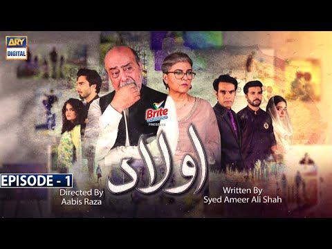 Aulaad Episode 1 - Presented by Brite [Subtitle Eng] - 22nd December 2020 - ARY Digital Drama