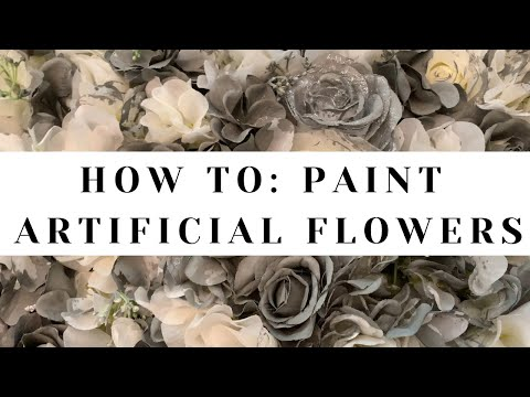 How To: Paint Artificial Flowers With Spray Paint Vs Acrylic Paint