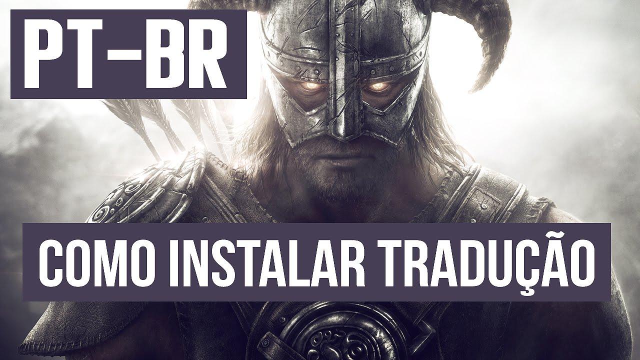 Como Instalar Tradução PT-BR em Skyrim Legendary Edition [ Português  Brasileiro + Link Download ]