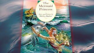 The Mermaid Princess Storybook // Read Aloud by JosieWose