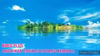 KOES PLUS - ANDAIKAN KAU DATANG KEMBALI by Cover Regita (Lyrics)