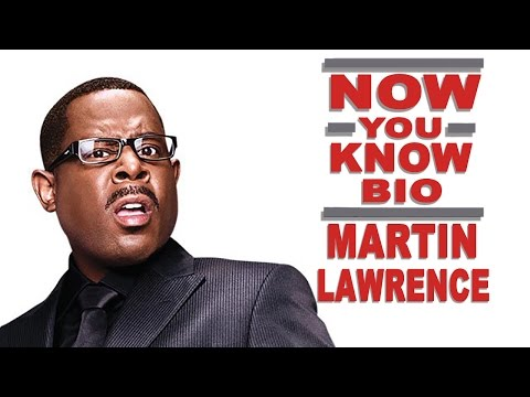 Now You Know Bio: Martin Lawrence