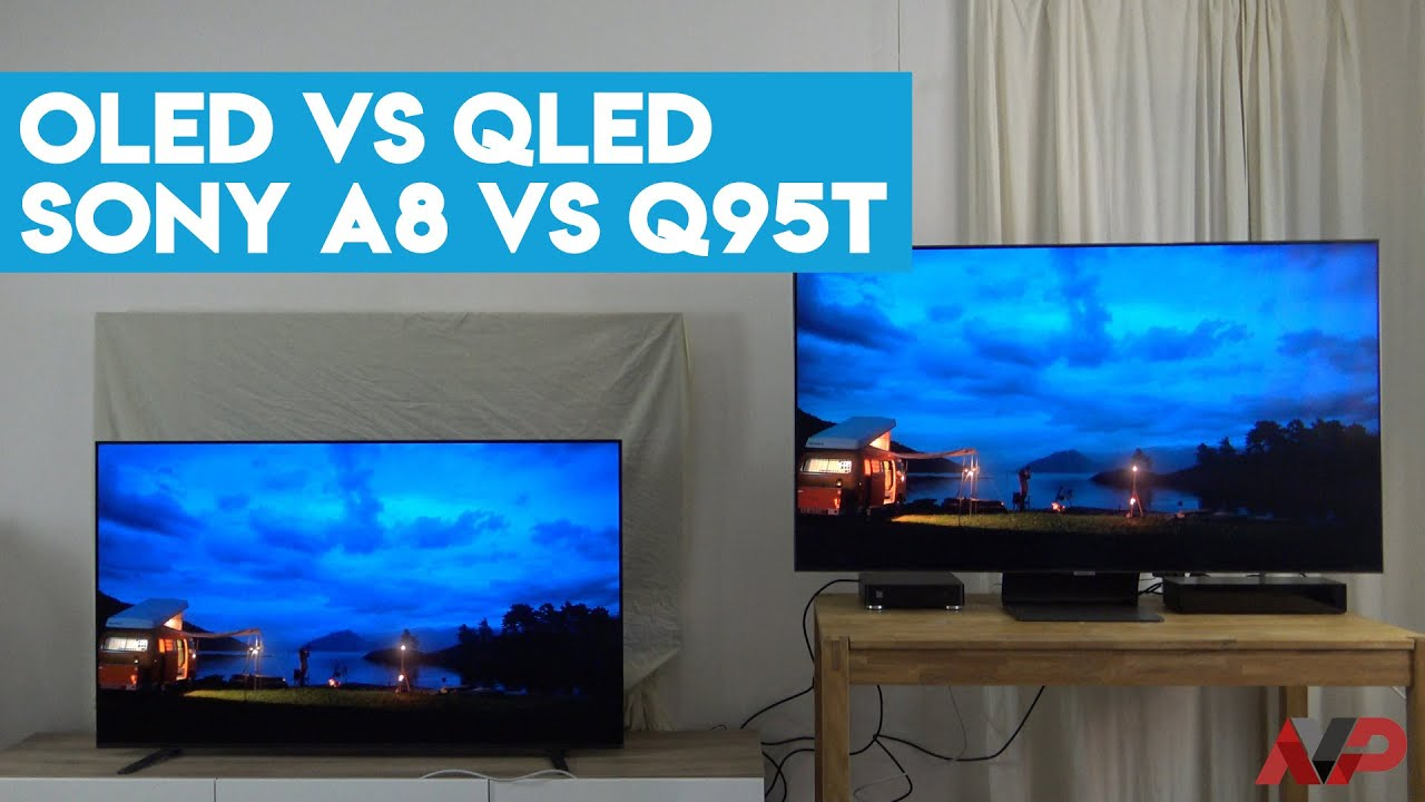 Comparativa QLED vs OLED 2020: Sony A8 (A8H) vs Samsung Q95T