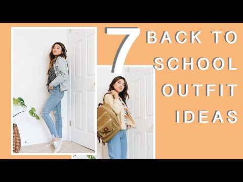 7 BACK TO SCHOOL OUTFIT IDEAS - 2018 // by CHLOE WEN