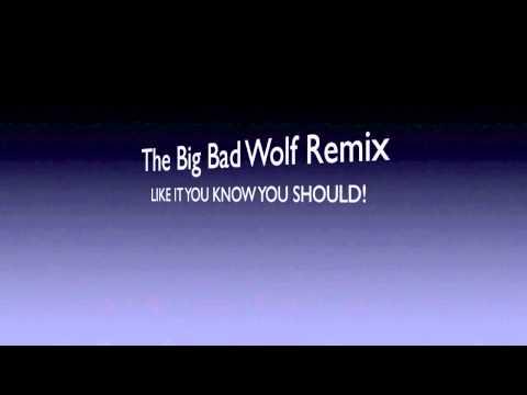 The Big Bad Wolf Remix - Electro Techno Dance