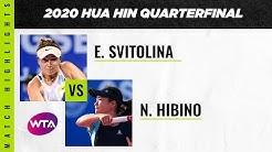 Elina Svitolina vs Nao Hibino | 2020 Hua Hin Quarterfinal | WTA Highlights