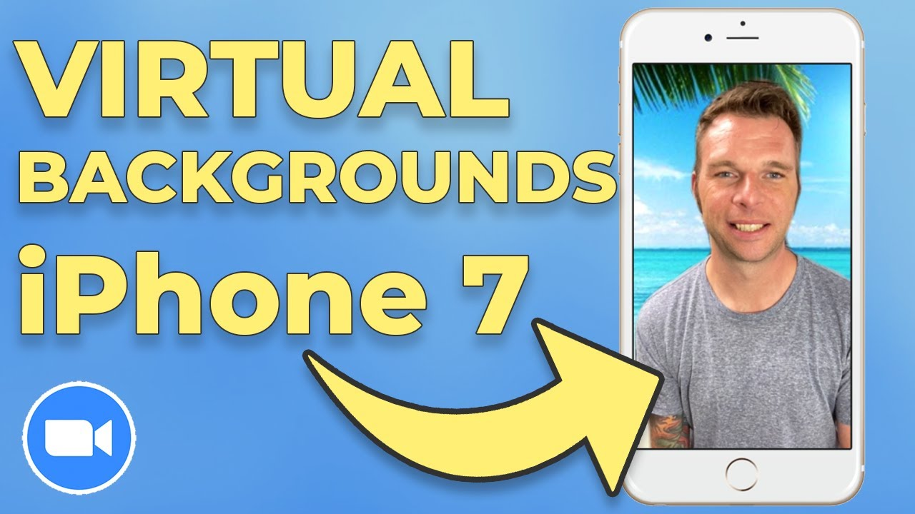 How To Use Zoom Virtual Background On Iphone 7 Youtube