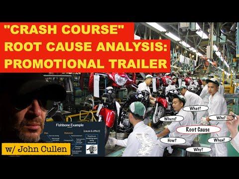 """Crash Course"" Root Cause Analysis w/ John Cullen -  Trailer.."
