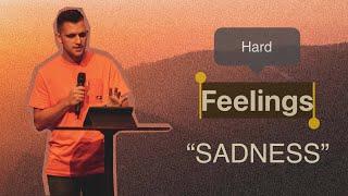 "Hard Feelings: ""Sadness"" | Zack Jernigan"