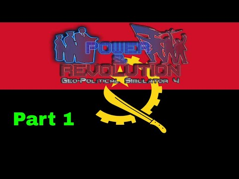 Power and Revolution (Geopolitical Simulator 4) Angola Part 1