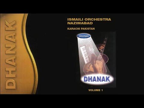 Dhanak Geets 1 - Ismaili Nazimabad Orchestra Karachi