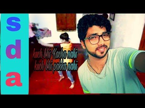 kuch bhi Kacha nahi kuch bhi pakka nahi new dance for sky dance academy in alok Kumar