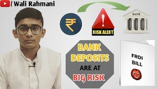 Video Are your  bank deposits and savings at risk (FRDI Bill) by -Wali Rahmani download MP3, 3GP, MP4, WEBM, AVI, FLV Desember 2017