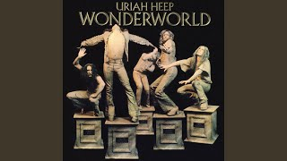 Provided to YouTube by Warner Music Group I Won't Mind · Uriah Heep...