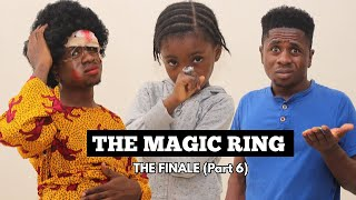THE MAGIC RING | THE FINALE (Part 6) AFRICAN HOME| Mc Shem Comedian