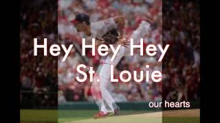 Hey St. Louie - Luke Dowler (St. Louis Cardinals Fan Song)