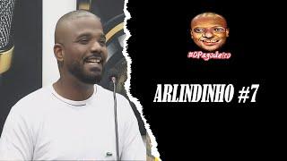 ARLINDINHO - Podcast do Pagodeiro #07