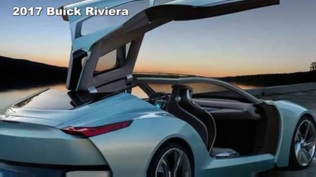 2017 Buick Riviera Redesign Changes And Concept