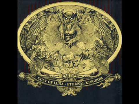 Cult of Luna - Eternal Kingdom - Ugín