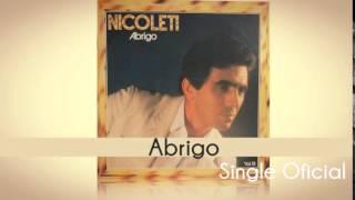 Baixar Nicoleti- Abrigo (Single Oficial) Cd Abrigo - 15 Anos de Louvor 1984