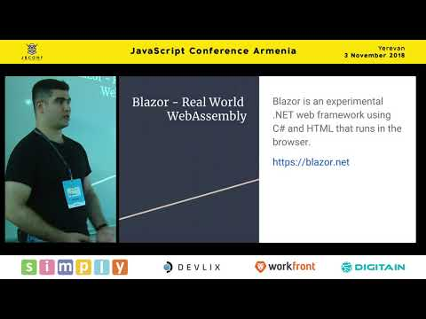 Building SPA With WebAssembly By Using Blazor By Aghasi Lorsabyan (Arm) | JS Conf Armenia 2018