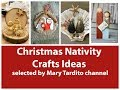 Christmas Nativity Crafts Ideas – Christmas Decor Ideas - Religious Decor Ideas