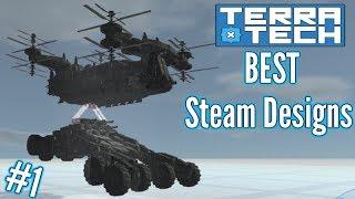 Air Dropped Artillery!! | BEST Terratech Steam Designs | Part 1