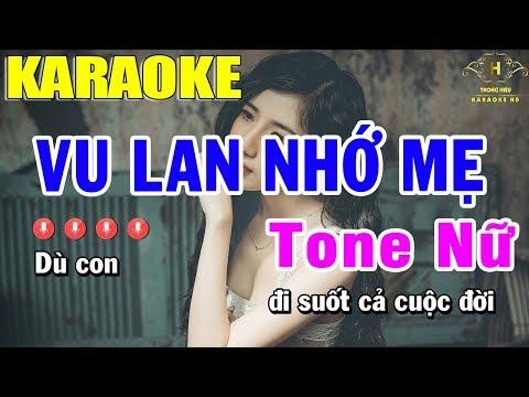 Karaoke Vu Lan Nhớ Mẹ Tone Nữ Nhạc Sống | Trọng Hiếu