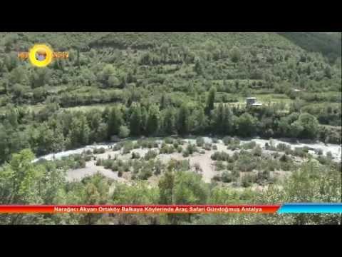 Narağacı Akyarı Ortaköy Balkaya Köylerinde Araç Safari Gündoğmuş Antalya