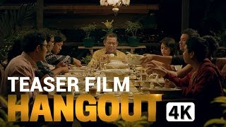 Video TEASER FILM HANGOUT (di bioskop 22 Desember 2016) download MP3, 3GP, MP4, WEBM, AVI, FLV Juli 2018