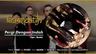 Kerispatih - Pergi Dengan Indah (Official Audio Video)
