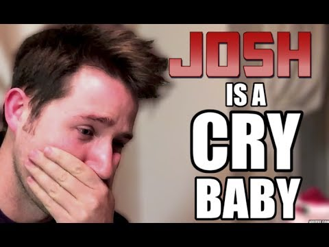 Josh is a CRY BABY - Day 11