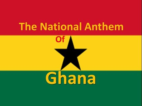 The National Anthem of Ghana with Lyrics