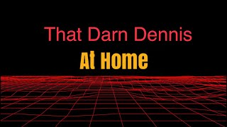 Dennis Regan - Comedian - At Home (audio)